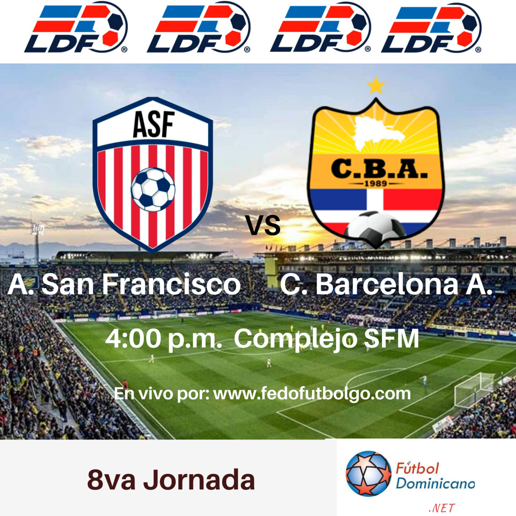 Atlético San Francisco  vs  Barcelona