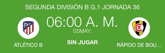 Atlético de Madrid B vs. Rápido de B
